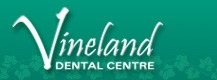 Vineland Dental Centre